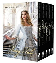 Fairy Tale Romance Collection - The Healer's Apprentice, The Merchant's Daughter, The Fairest Beauty, The Captive Maiden, The Princess Spy ebook by Melanie Dickerson
