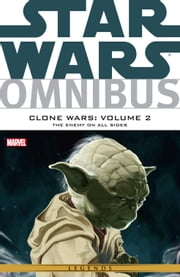 Star Wars Omnibus - Clone Wars Vol. 2 ‐ The Enemy On All Sides ebook by John Ostrande,W. Haden Blackman,Jeremy Barlow