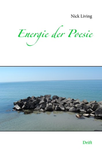 Energie der Poesie - Drift ebook by Nick Living