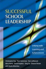 Successful School Leadership: Linking With Learning And Achievement ebook by Christopher Day,Pam Sammons,Ken Leithwood