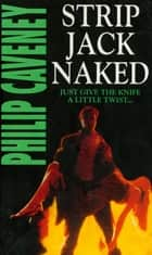 Strip Jack Naked ebook by Philip Caveney