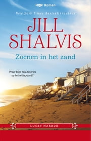 Zoenen in het zand - Lucky Harbor 7 ebook by Jill Shalvis, Alexandra Nagelkerke