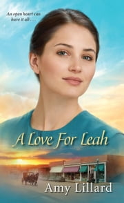 A Love for Leah ebook by Amy Lillard