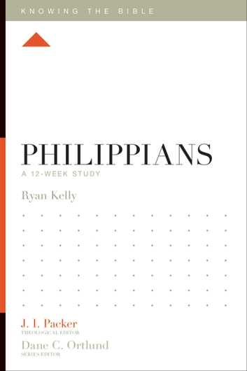 Philippians - A 12-Week Study ebook by Ryan Kelly