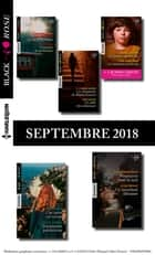10 romans Black Rose + 1 gratuit (n° 495 à 499 - Septembre 2018) ebook by