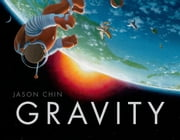 Gravity ebook by Jason Chin,Jason Chin