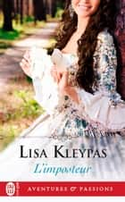 L'imposteur ebook by Lisa Kleypas, Daniel Garcia