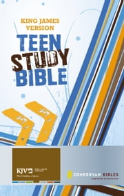 King James Version Teen Study Bible ebook by Lawrence O. Richards,Sue W. Richards