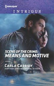 Scene of the Crime: Means and Motive ebook by Carla Cassidy