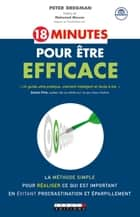 18 minutes pour être efficace ebook by Mohamed Mouras,Peter Bregman