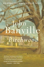Birchwood ebook by John Banville