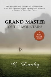 Grand Master of the Mountains ebook by G Lusby