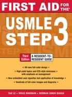 First Aid for the USMLE Step 3, Third Edition ebook by Tao Le,Vikas Bhushan,Herman Bagga