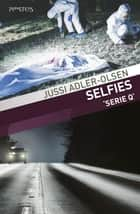 Selfies ebook door Kor de Vries, Jussi Adler-Olsen
