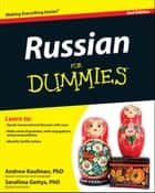 Russian For Dummies ebook by Andrew Kaufman,Serafima Gettys