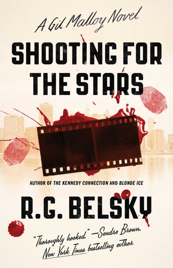 Shooting for the Stars - A Gil Malloy Novel ebook by R. G. Belsky
