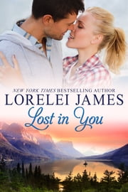 Lost In You ebook by Lorelei James