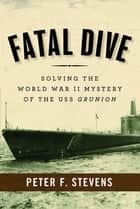 Fatal Dive ebook by Peter F. Stevens