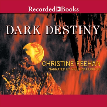 Dark Destiny audiobook by Christine Feehan