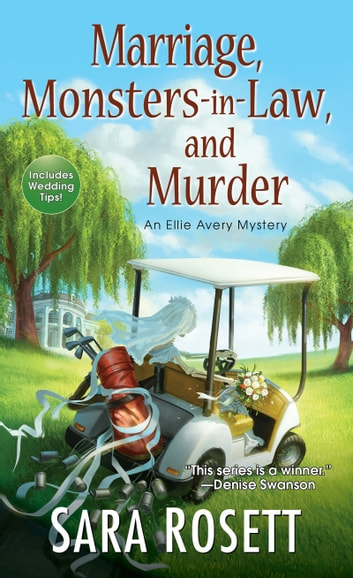 Marriage, Monsters-in-Law, and Murder ebook by Sara Rosett