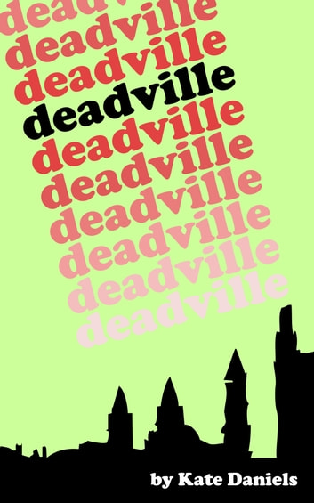 Deadville ebook by Kate Daniels