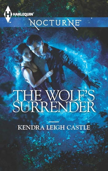 The Wolf's Surrender ebook by Kendra Leigh Castle
