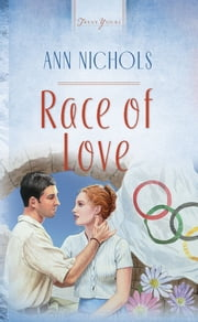 Race Of Love ebook by Ann Nichols