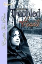 Troubled Hearts ebook by Donna Hatch