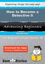 How to Become a Detective Ii - How to Become a Detective Ii ebook by Lakesha Biddle
