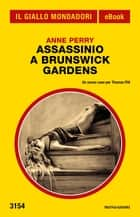 Assassinio a Brunswick Gardens (Il Giallo Mondadori) ebook by Anne Perry, Marco Bertoli
