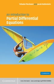 An Introduction to Partial Differential Equations ebook by Yehuda Pinchover,Jacob Rubinstein