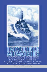 Indelible Memories ebook by Bob Orrick