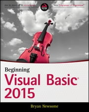 Beginning Visual Basic 2015 ebook by Bryan Newsome