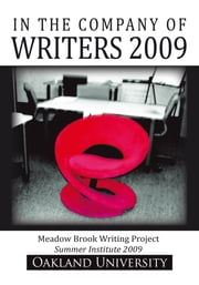 In the Company of Writers 2009 ebook by Meadow Brook Writing Project