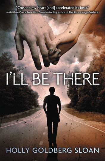 I'll Be There ebook by Holly Goldberg Sloan