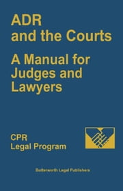 ADR and the Courts: A Manual for Judges and Lawyers ebook by Kobo.Web.Store.Products.Fields.ContributorFieldViewModel