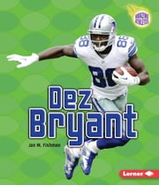 Dez Bryant ebook by Jon M. Fishman