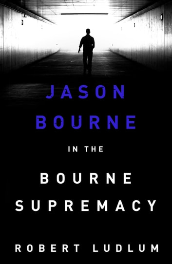 The Bourne Supremacy ebook by Robert Ludlum