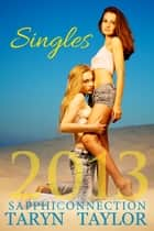 SapphiConnection Singles 2013 eBook by Taryn Taylor