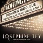 The Man in the Queue 有聲書 by Josephine Tey