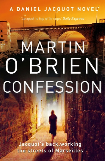 Confession - (Jacquot 5) ebook by Martin O'Brien