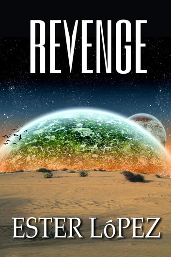 Revenge ebook by Ester Lopez