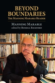 Beyond Boundaries - The Manning Marable Reader ebook by Manning Marable,Russell Rickford