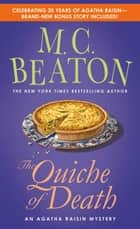 The Quiche of Death - An Agatha Raisin Mystery ebook by M. C. Beaton