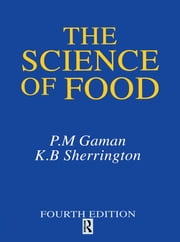 Science of Food ebook by K. B. Sherrington, P. M. Gaman