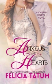 Anxious Hearts ebook by Felicia Tatum