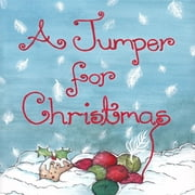 A Jumper For Christmas ebook by Eleanor Newson,Sarah Waterfield