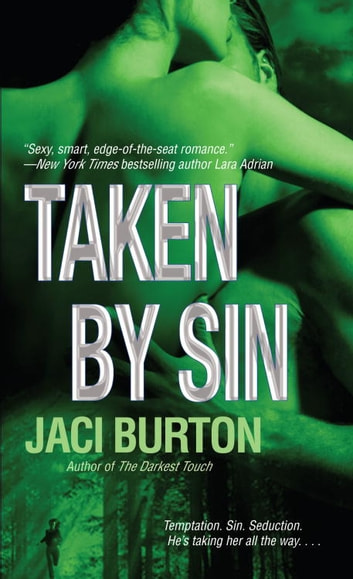 Taken by Sin - A Novel ebook by Jaci Burton