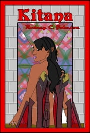 Kitana ebook by Rodney C. Johnson