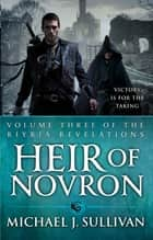 Heir Of Novron - The Riyria Revelations ebook by Michael J Sullivan